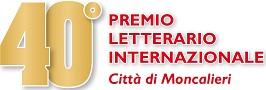 """40° Premio Letterario Internazionale """"Città di Moncalieri"""": Pubblicazione Risultati"""